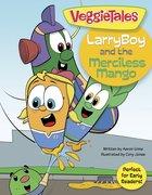 Larryboy and the Merciless Mango (Larryboy Series) eBook