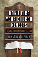 Don't Fire Your Church Members eBook