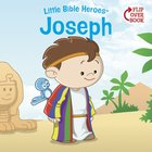 Joseph (Little Bible Heroes Series) eBook