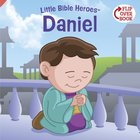 Daniel (Little Bible Heroes Series) eBook