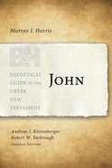 John (Exegetical Guide To The Greek New Testament Series) eBook