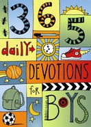 365 Devotions For Boys (365 Daily Devotions Series) eBook