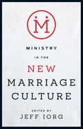 Ministry in the New Marriage Culture eBook
