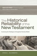 The Historical Reliability of the New Testament eBook