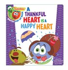 A Thankful Heart is a Happy Heart, a Digital Pop-Up Book (Veggie Tales (Veggietales) Series) eBook