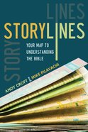 Storylines: Your Map to Understanding the Bible eBook
