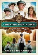Looking For Home (#01 in Beyond The Orphan Train Series) eBook