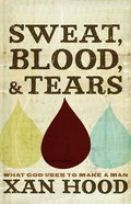 Sweat, Blood, and Tears eBook