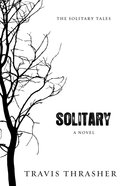 Solitary (#01 in The Solitary Tales Series) eBook