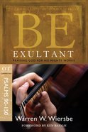 Be Exultant (Psalms 90-150) (Be Series) eBook