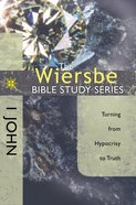 1 John (Wiersbe Bible Study Series) eBook