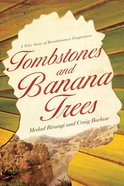 Tombstones and Banana Trees eBook