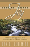 Turning Toward Joy (Turning Point Series) eBook