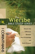 1 Corinthians (Wiersbe Bible Study Series) eBook