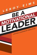 Be a Motivational Leader (3rd Edition) eBook