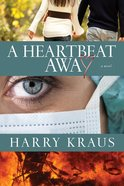 A Heartbeat Away eBook