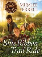 Blue Ribbon Trail Ride (#04 in Horses & Friends Series) Paperback