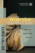 Luke 14-24 (Wiersbe Bible Study Series) eBook