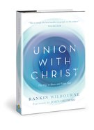 Union With Christ: The Transformational Power of the Cross eBook
