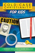 Cold-Case Christianity For Kids eBook