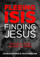 Fleeing ISIS, Finding Jesus eBook