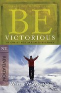 Be Victorious (Revelation) (Be Series) eBook