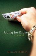 Going For Broke eBook
