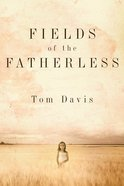 Fields of the Fatherless eBook