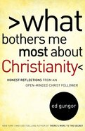 What Bothers Me Most About Christianity eBook