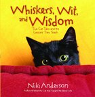 Whiskers, Wit, and Wisdom eBook