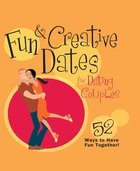 Fun & Creative Dates For Dating Couples eBook