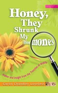 Honey, They Shrunk My Hormones eBook