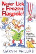 Never Lick a Frozen Flagpole Gift eBook