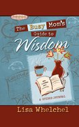 The Busy Mom's Guide to Wisdom Gift eBook