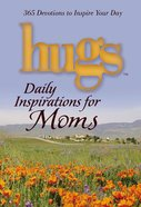 Hugs Daily Inspirations For Moms eBook