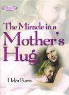 The Miracle in a Mother's Hug Gift eBook