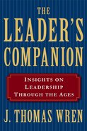 Leader's Companion: The Insights on Leadership Through the Ages eBook