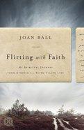 Flirting With Faith eBook