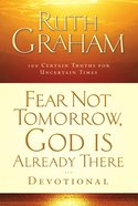 Fear Not Tomorrow, God is Already There eBook