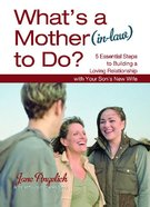 What's a Mother to Do? (In-law) eBook