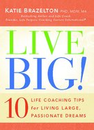 Live Big! eBook