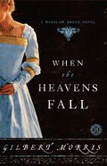 When the Heavens Fall (#02 in Winslow Breed Series)