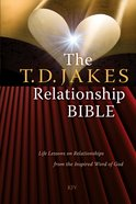 The T.D. Jakes Relationship Bible eBook