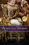 Roses Have Thorns eBook