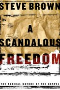 A Scandalous Freedom eBook