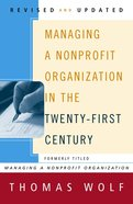 Managing a Nonprofit Organization in the Twenty-First Century eBook