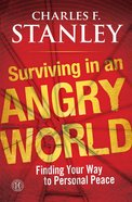 Surviving in An Angry World eBook