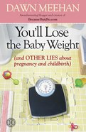 You'll Lose the Baby Weight eBook