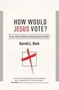 How Would Jesus Vote? eBook