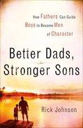 Better Dads, Stronger Sons eBook
